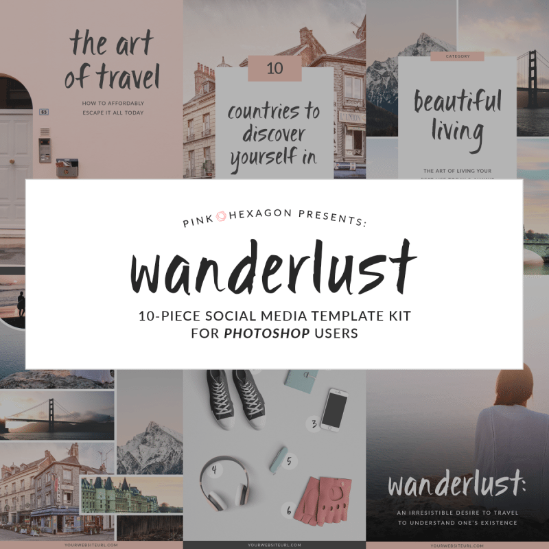 Wanderlust 10 Piece Social Media Template Kit